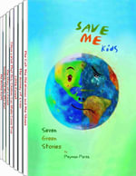 Save Me Kids : Seven Green Stories - Peyman Parsa