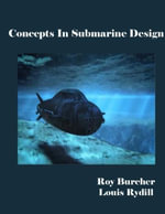 Concepts in Submarine Design - Roy Burcher