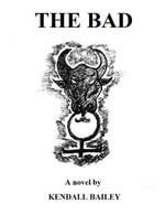 The Bad - Kendall Bailey
