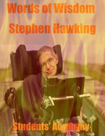 Words of Wisdom : Stephen Hawking - Students' Academy