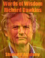 Words of Wisdom : Richard Dawkins - Students' Academy