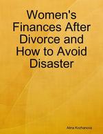 Women's Finances After Divorce and How to Avoid Disaster - Alina Kozhanova