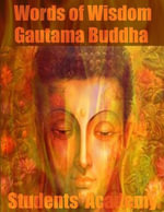 Words of Wisdom : Gautama Buddha - Students' Academy