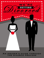We're Getting Divorced : An Insider's Guide Through the Divorce Process - Esq., Zachary Smith