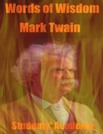 Words of Wisdom : Mark Twain - Students' Academy