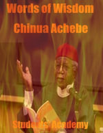 Words of Wisdom : Chinua Achebe - Students' Academy