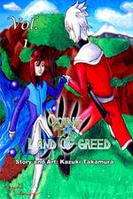 Osana : The Land of Greed Vol. 1 - Kazuki Takamura