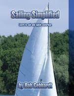 Sailing Simplified - Bob Gebhardt