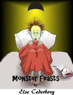 Monster Feasts - Else Cederborg