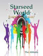 Starseed World - Synergy in Action! - The Abbotts