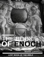 The Book of Enoch - Mark Carroll