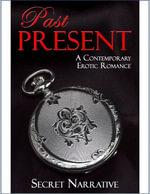 Past Present - Secret Narrative