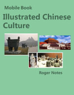 Mobile Book Illustrated Chinese Culture - Roger Notes