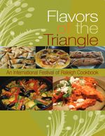 Flavors of the Triangle : An International Festival of Raleigh - Karin Shank