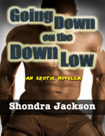Going Down on the Down Low - Shondra Jackson