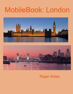 Mobile Book : London - Roger Notes