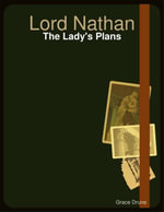 Lord Nathan : The Lady's Plans - Grace Drune
