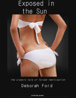 Exposed in the Sun - Deborah Ford