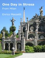 One Day in Stresa from Milan - Enrico Massetti