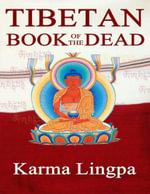The Tibetan Book of the Dead - Karma Lingpa