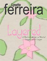 Layered - Lynette Ferreira