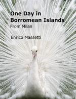 One Day in Borromean Islands from Milan - Enrico Massetti