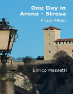 One Day in Arona - Stresa from Milan - Enrico Massetti