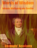 Words of Wisdom : Johann Wolfgang Von Goethe - Students' Academy
