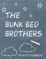 The Bunk Bed Brothers - Scott Glasgow
