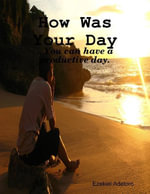 How Was Your Day - Ezekiel Adetoro