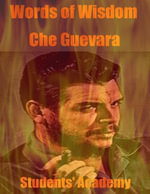 Words of Wisdom : Che Guevara - Students' Academy