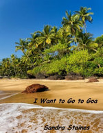I Want to Go to Goa - Sandra Staines