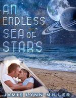 An Endless Sea of Stars - Jamie Lynn Miller