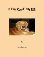 If They Could Only Talk - Ben Roberts