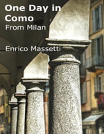 One Day in Como from Milan - Enrico Massetti