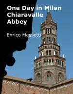 One Day in Milan : Chiaravalle Abbey - Enrico Massetti