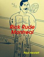 Rick Rude Montreal - Paul Hewlett