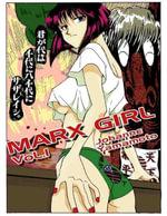 Marx Girl Vol.1 - Johanne Yamamoto