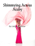 Shimmying Across Araby - Leigh Barbour