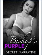 Bishop's Purple - Secret Narrative
