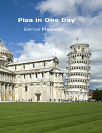 Pisa in One Day - Enrico Massetti