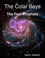 The Colar Boys - The Four Prophets - Scott C. Anderson