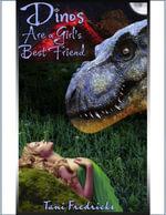 Dinos Are a Girl's Best Friend (Dinosaur Erotica) - Tani Fredricks
