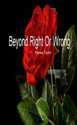 Beyond Right or Wrong - Renea Taylor