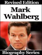 Mark Wahlberg - Biography Series - Matt Green