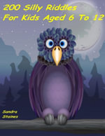 200 Silly Riddles for Kids Aged 6 to 12 - Sandra Staines