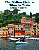 The Italian Riviera - Milan to Turin - Enrico Massetti