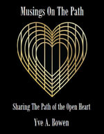 Musings On the Path - Yve Bowen