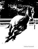 Night Horses - Nathan Neuharth