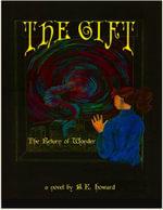 The Gift : The Return of Wonder - B.E. Howard